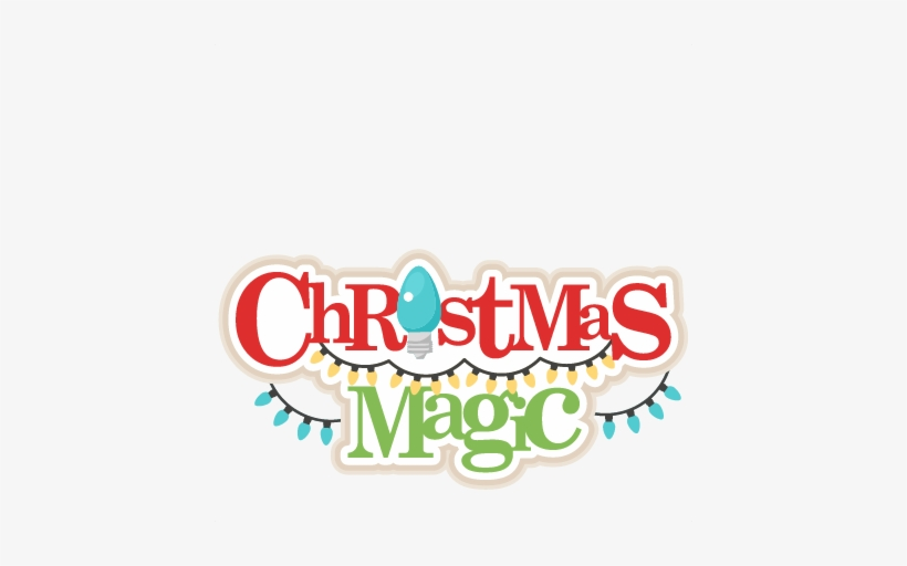 Christmas Magic Title Svg Scrapbook Title Christmas Christmas Scrapbook Titles Png 432x432 Png Download Pngkit