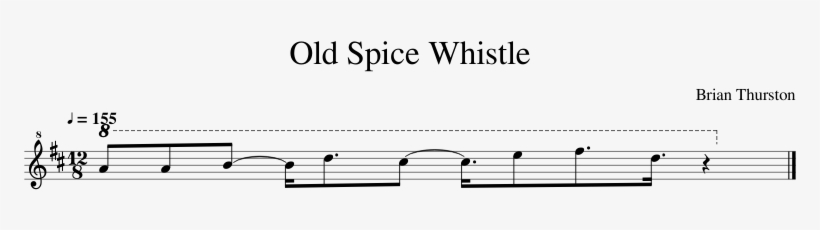 Old Spice Whistle Sheet Music Composed By Brian Thurston