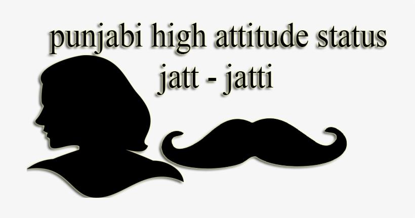Punjabi High Attitude Status Jatt-jatti - Attitude Punjabi Status In