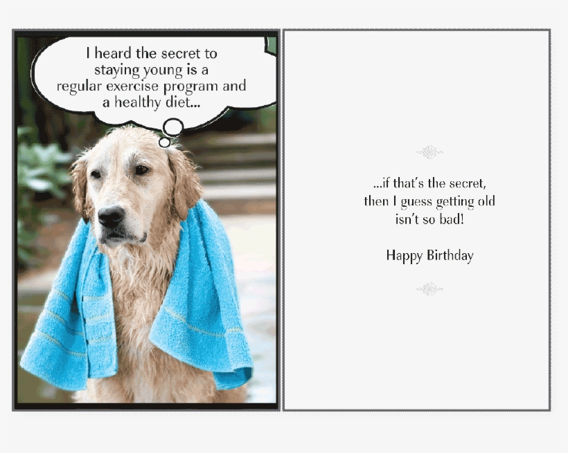 Secret To Staying Birthday Card