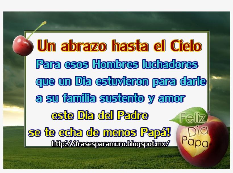 Feliz Dia Del Padre En El Cielo Frases Para Un Papa