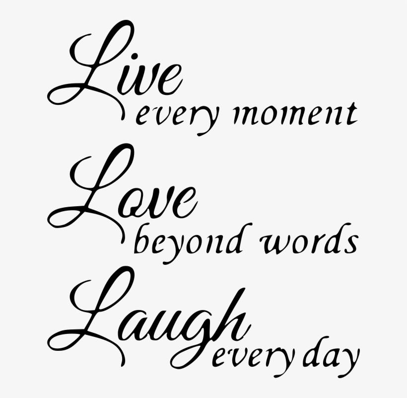 Live Laugh Love Adhesive Vinyl Live Love Laugh 630x721 Png Download Pngkit