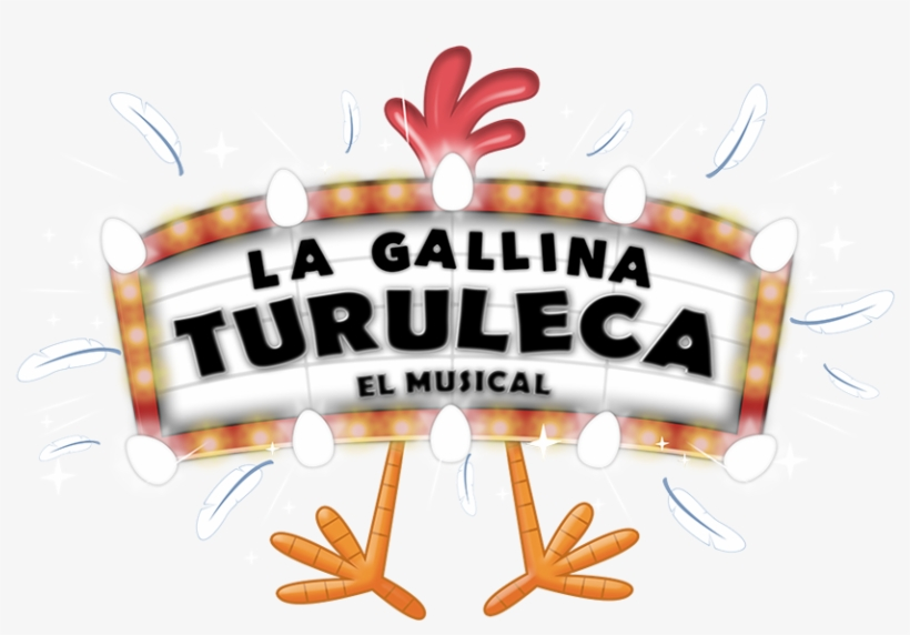 La Gallina Turuleca Musical Theatre 868x703 Png Download Pngkit
