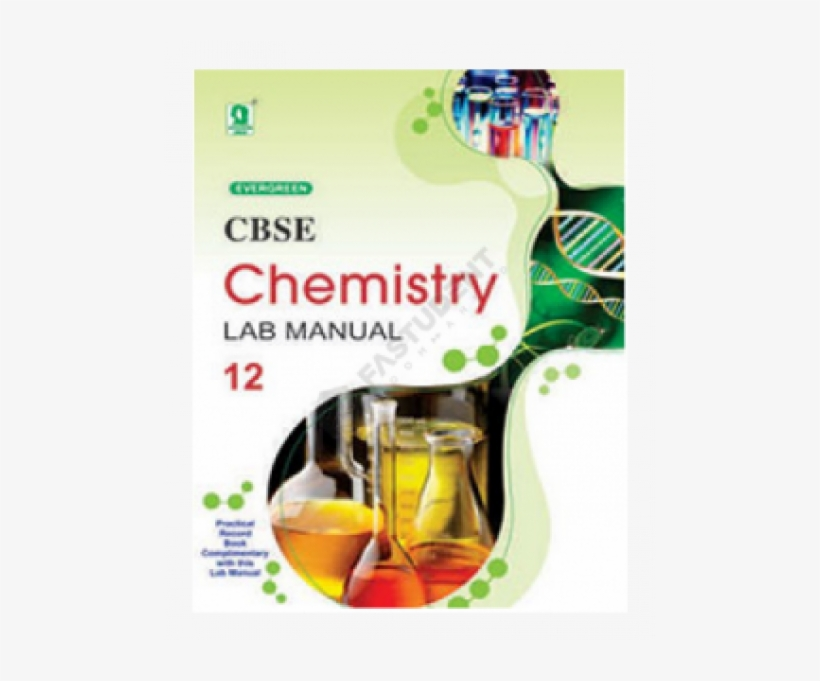 Evergreen Publication Cbse Chemistry Lab Manual Class - Processing