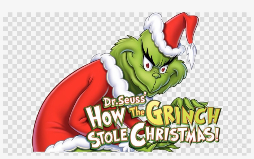 Grinch Stole Christmas Png Clipart How The Grinch Stole