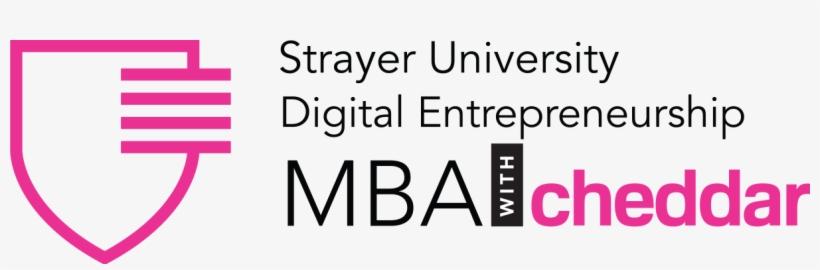 Strayer University / Cheddar - Digital Entrepreneurship MBA  - Modern Education Platforms that Teach Skills for the New Economy
