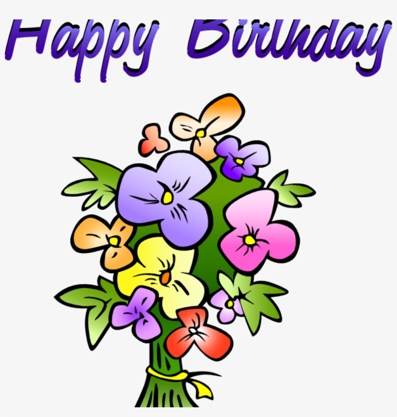 Free Happy Birthday Clipart Free Birthday Clipart Animations Flower Pic Birthday Png 1024x1024 Png Download Pngkit