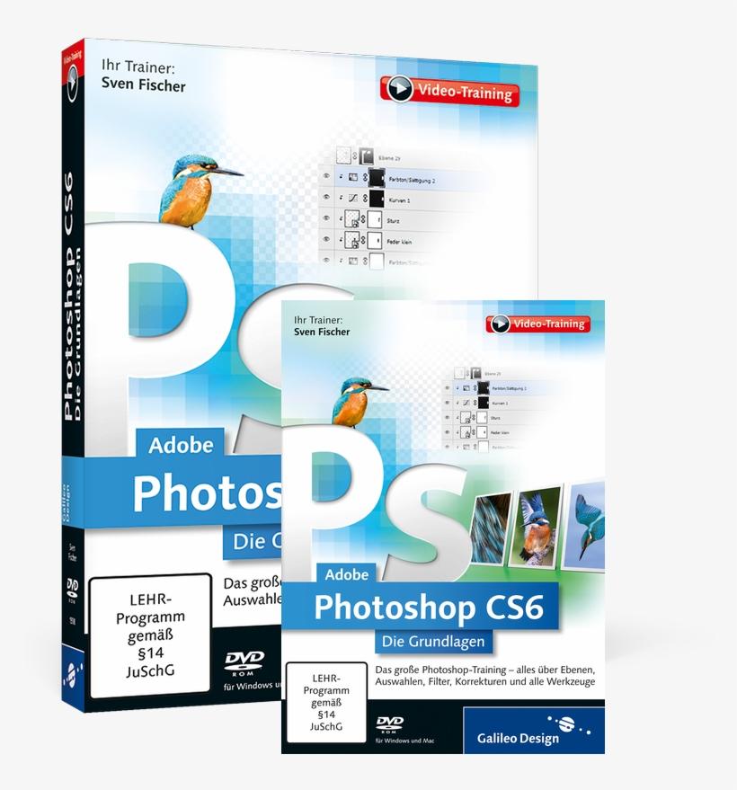 Cover Von Adobe Photoshop Cs6 Die Grundlagen - Photoshop Cs6