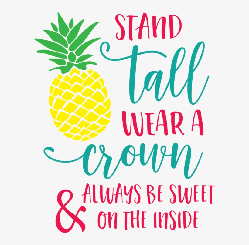 Be A Pineapple Quotes - Pineapple - 600x728 PNG Download ...