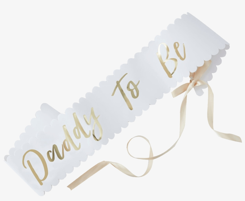 Oh Baby Daddy To Be Sash Baby Shower Decorations 1400x1400 Png Download Pngkit