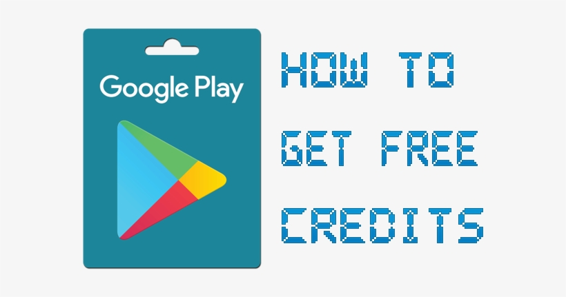 How To Get Free Google Play Credits - Google Play - Gift Card, Multi