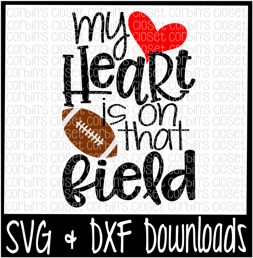 Download Football Mom Svg My Heart Is On That Field Football Full Size Png Image Pngkit