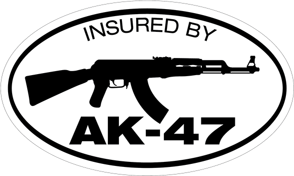 Download Insured By Ak-47 Decal - Insurance - Full Size PNG