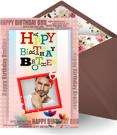 Download Lemonchiffon Brother Birthday Card Happy Birthday Brother Frames Full Size Png Image Pngkit