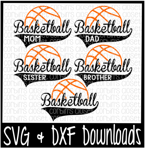 Download Basketball Mom * Dad * Sister * Brother Cutting File DXF